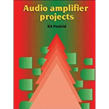 Audio Amplifier Projects