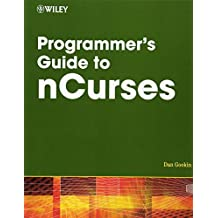 Programmer′s Guide to NCurses