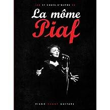Piaf : La môme (partitions)