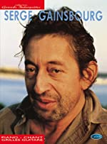 Serge Gainsbourg - Collection Grands Interp... Piano, Chant et Guitare Partitions