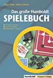 Das große Humboldt Spielebuch: Für draußen und drinnen - mit