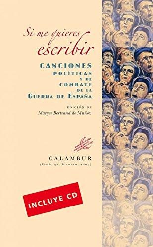 Si me quieres escribir. Canciones políticas y de combate de la Guerra de España (Poesía nº 91) por Maryse Bertrand de Muñoz (ed.)