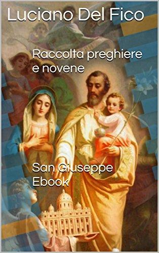 San Giuseppe Ebook: Raccolta di preghiere e novene