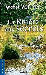 La Rivière aux secrets (Terre de poche)