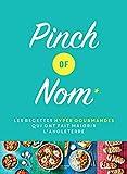 Pinch of Nom: Les recettes hyper gourmandes qui ont fait maigrir l'Angleterre