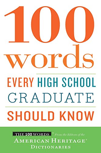 100 Words Every High School Graduate Should Know (English Edition) por Editors of the American Heritage Dictionaries