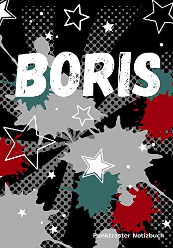 Boris Punktraster Notizbuch: raffiti Soft Cover personalisiert mit Namen I Dot Grid Journal Notebook (Vatertag Kleinkind Basteln)