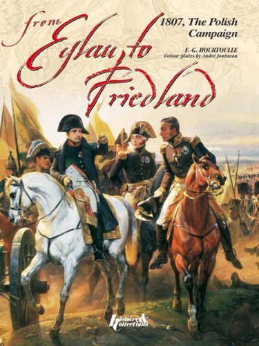 From Eylau to Friedland: The Polish Campaign