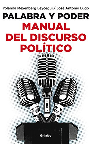 Palabra y poder/Word and power: Manual Del Discurso Politico/Manual of Political Discourse par Yolanda Meyenberg