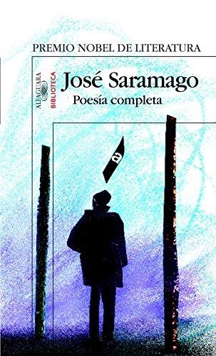 Poesía completa de Saramago por José Saramago