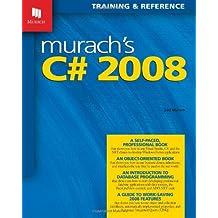 Murach's C# 2008 (Training & Reference)