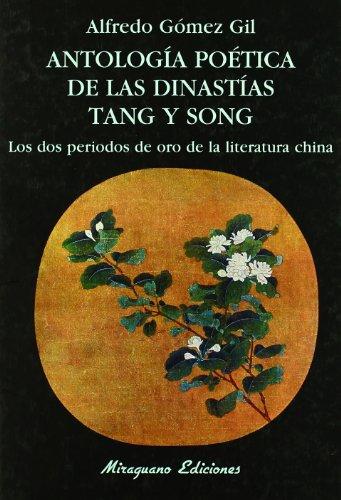 antologia-poetica-de-las-dinastias-tang-y-song-los-dos-periodos-de-oro-de-la-literatura-china-libros