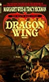 Dragon Wing (The Death Gate Cycle, Book 1) by Margaret Weis, Tracy Hickman (1990) Mass Market Paperback