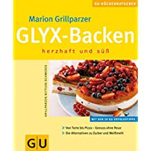 GLYX - Backen - herzhaft und süß
