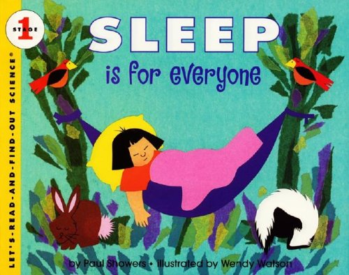Sleep is for Everyone (Let's Read-And-Find-Out Science. Stage 1)