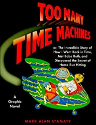 Too Many Time Machines (Graphic Novels)