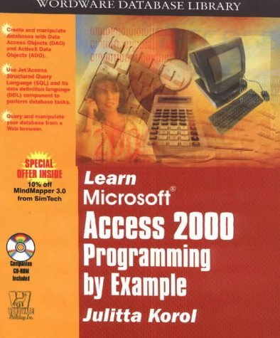 Learn MS Access Programming by Example by Julitta Korol (2001-08-01)
