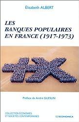 Les Banques Populaires en France 1917-1973