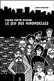 Mourir, partir, revenir, le jeu des hirondelles | Abirached, Zeina (1981-....). Auteur