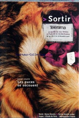 TELERAMA SORTIR [No 33] du 13/12/2001 - SAINT-OUEN - LES PUCES - MAMA SISSOKO - BERTOLT BRECHT - EXPO - L'ECOLE DE PARIS - KITANO - STEVE LACY - E. PIERANUNZI - ROMANE - ROSENBERG - LAURENT DE WILDE - ERIC LAREINE - GENERAL ALCAZAR - CAPRICCIO - EL NINO - LA NATIVITE - JOHN ADAMS