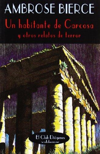 Un habitante de Carcosa: Y otros relatos de terror (El Club Diógenes)