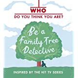 [( Who Do You Think You Are?: Be a Family Tree Detective )] [by: Dan Waddell] [Sep-2011]