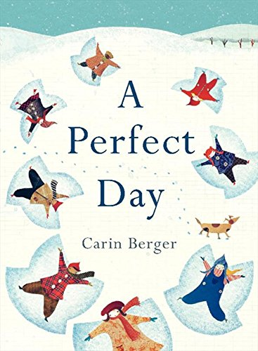 A Perfect Day por Carin Berger