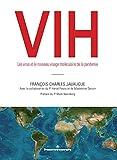 VIH: Les virus et le nouveau visage moléculaire de la pandémie