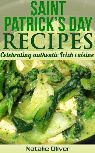 St. Patrick's Day Recipes: Celebrating Authentic Irish Cuisine (English Edition) (Irish Corned Beef)