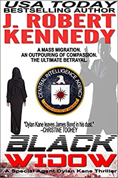 Black Widow (Dylan Kane #5) (Special Agent Dylan Kane Thrillers) by [Kennedy, J. Robert]