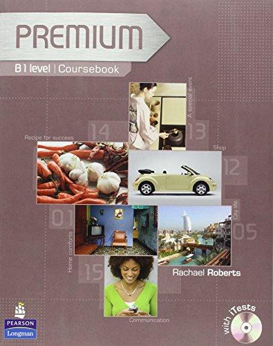Premium. Coursebook With Exam Reviser. B1 Level: Coursebook/Exam Reviser/Test Level B1
