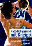 Die Kneipp - Wassertherapie - Robert Michael Bachmann