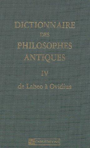 Dictionnaire des philosophes antiques - T 4 - Labeo à ovidius