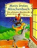 Mein erstes Märchenbuch: Die schönsten Märchen der Brüder Grimm (Edition Bücherbär) bei Amazon kaufen