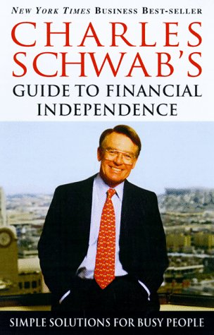 charles-schwabs-guide-to-financial-independence-simple-solutions-for-busy-people