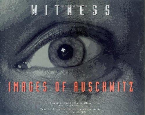 Witness: Images of Auschwitz por David Olere