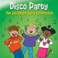 The Ultimate Kids Collection - Disco Party