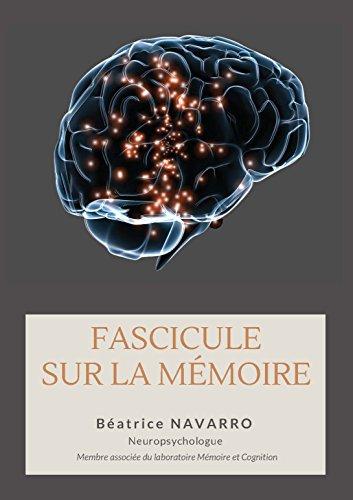 Fascicule sur la mémoire: Théorie, Réhabilitation, Entraînement