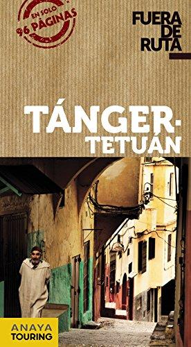 Tánger - Tetuán (Fuera De Ruta) por Anaya Touring