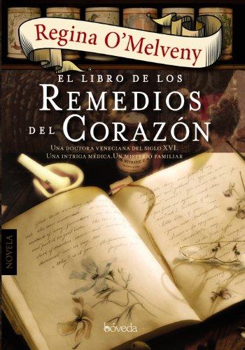 El Libro De Los Remedios Del Corazón