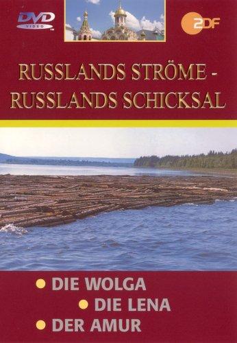 Russlands Ströme - Russlands Schicksal