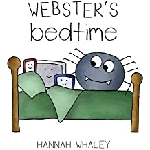 Webster's Bedtime by Hannah Whaley (2015-01-24)