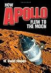 How Apollo Flew to the Moon (Springer...
