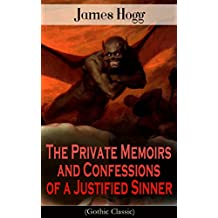 The Private Memoirs and Confessions of a Justified Sinner (Gothic Classic): Psychological Thriller (English Edition)