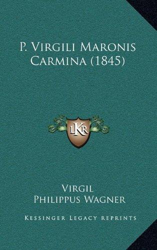 P. Virgili Maronis Carmina (1845)