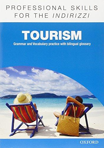 Oxford professional skills. Tourism. Per le Scuole superiori. Con espansione online