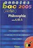 Philosophie séries L, ES, S : Corrigés