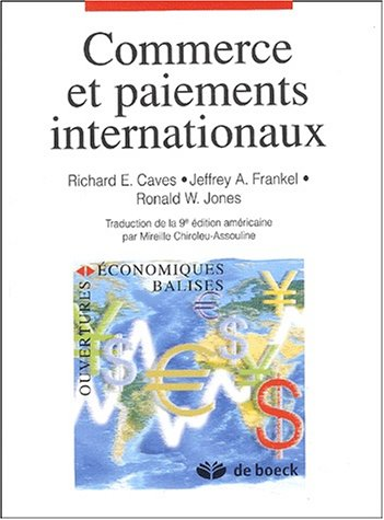 Commerce et paiement internationaux par Richard-E Caves