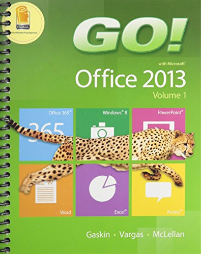 Go! with Office 2013 Volume 1 Plus New Myitlab with Pearson Etext -- Access Card Package