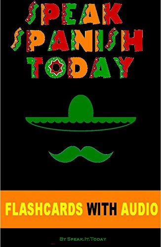 free kindle book SPANISH: SPEAK SPANISH TODAY: THE COMPLETE BEGINNERS GUIDE TO LEARNING SPANISH FAST AND EASILY WITH FLASHCARDS, AUDIO AND MUCH MORE!(Spanish for dummies, Rosetta Stone)